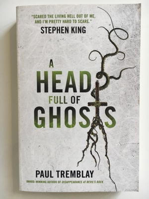 review book a head full of ghosts paul tremblay