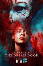 channel zero s4 the dream door ed poster (1)