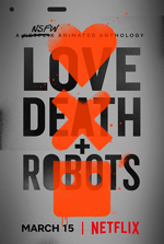 love death and robots s1 ed poster (2)