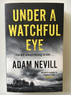 book review under a watchful eye adam nevill