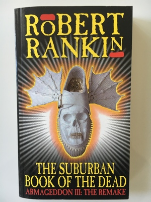 book review the suburban book of the dead robert rankin 1992