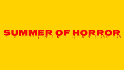summer of horror