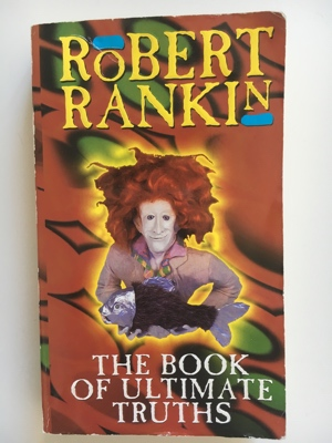 book review the book of ultimate truths robert rankin