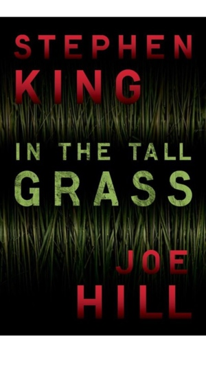 in the tall grass stephen king joe hill 2012
