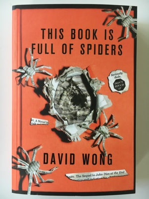 review book this book is full of spiders david wong 2012